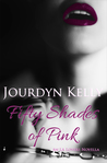 Fifty Shades of Pink (An LA Lovers Novella)