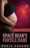 Space Bear's Fertile Dare: A Galactic Mates Naughty Shortie