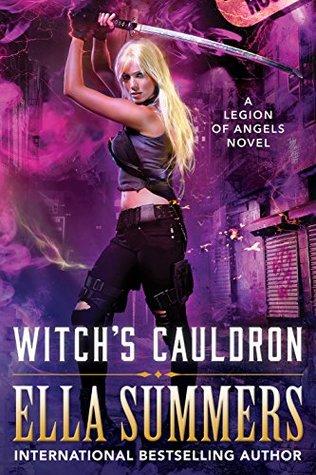 Witch's Cauldron (Legion Of Angels #2)