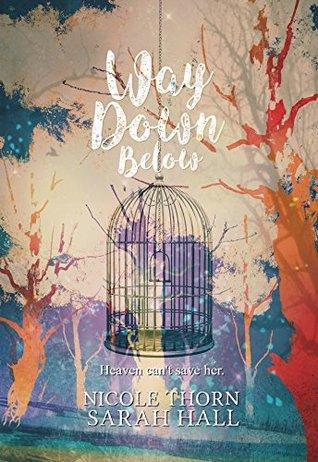 Way Down Below (Way Down Below Series Book 1)