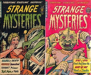 Strange Mysteries issues 4 & 5. Terrifying, startling, suspense, Features hands of death, ghouls unmasked, terrors prisoner, rat men of paris. Golden age ... (Ghouls, ghosts and monsters Book 1)