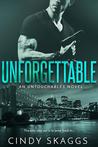 Unforgettable (Untouchables #2)