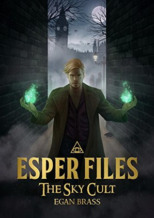 Esper Files: The Sky Cult (Esper Files #2)