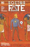 Doctor Fate, Volume 2: Prisoners of the Past