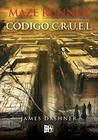 Código C.R.U.E.L. by James Dashner