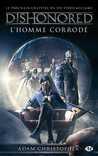 Dishonored : L'ho...
