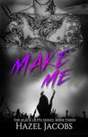 Make Me (The Black Lilith Series #3)