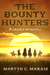 The Bounty Hunters (The Bou...