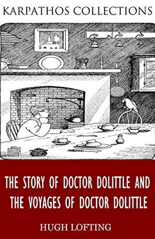 The Story of Doctor Dolittle and The Voyages of Doctor Dolittle