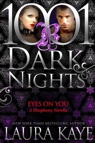 Eyes on You (Blasphemy #2.5; 1001 Dark Nights #63)