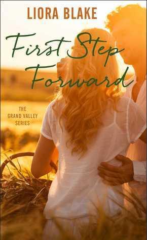 First Step Forward(Grand Valley 1) - Liora Blake