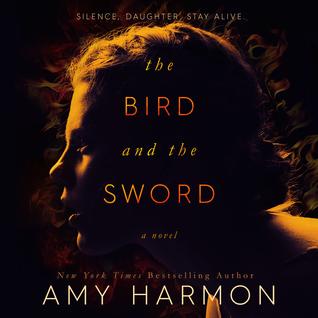 The Bird and the Sword(The Bird and the Sword Chronicles 1)
