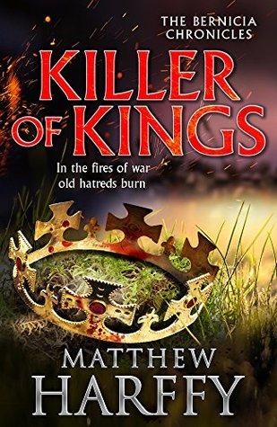 Killer of Kings : Matthew Harffy