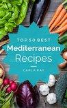 Mediterranean Diet by Carla Ray