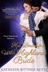 His Lordship's Wild Highland Bride (Those Magnificent Malverns, #3)