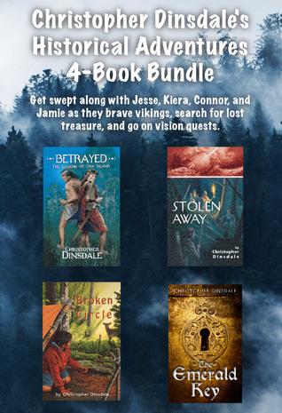 Christopher Dinsdale's Historical Adventures 4-Book Bundle: Broken Circle / Stolen Away / Betrayed / The Emerald Key