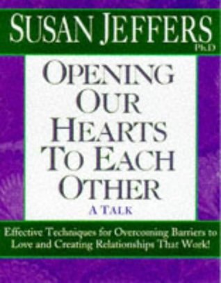 Opening Our Hearts to Each Other
