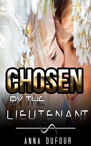 HISTORICAL ROMANCE: REGENCY ROMANCE: Chosen by the Lieutenant (Historical Regency Fiction Romance Collection)