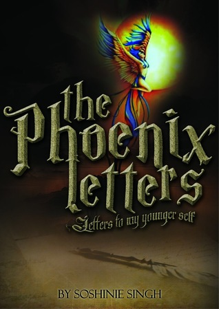 The Phoenix Letters: Letters to my Younger Self