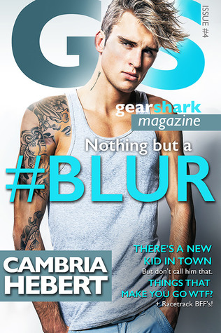 BOOK BLITZ: #Blur by Cambria Hebert