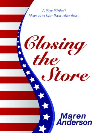 Closing the Store by Maren Bradley Anderson