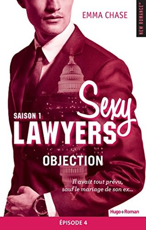 Objection Épisode 4 (Sexy Lawyers, #1.4)