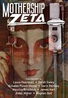 Mothership Zeta: Issue 5
