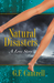 Natural Disasters, A Love Story by Geraldine Cantrell