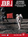 Les Russes sur la Lune ! (Jour J, #1)