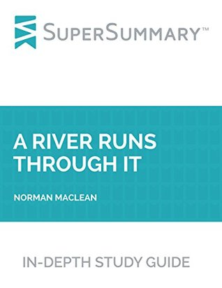 Study Guide: A River Runs Through It by Norman MacLean
