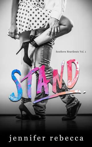 Stand (Southern Heartbeats #1)