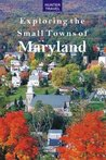 Exploring the Small Towns of Maryland