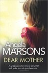 Dear Mother by Angela Marsons