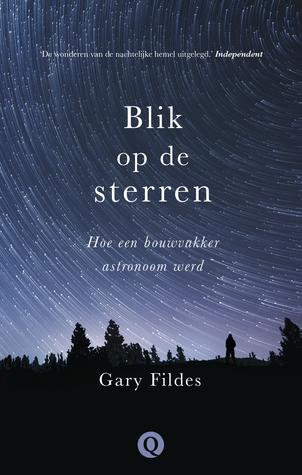Téléchargement gratuit du livre itext Blik op de sterren: Hoe een bouwvakker astronoom werd en français