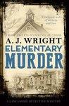 Elementary Murder (Lancashire Detective, #3)