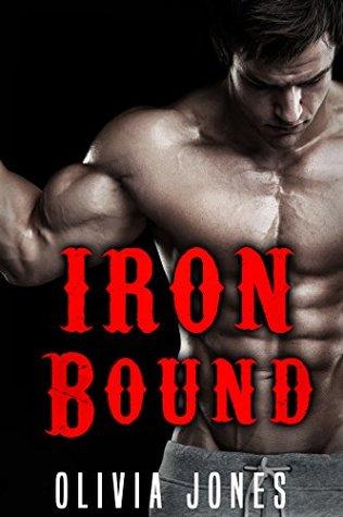 Iron Bound by Olivia Jones