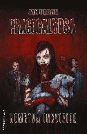 Nemrtvá inkvizice (Pragocalypsa #4)