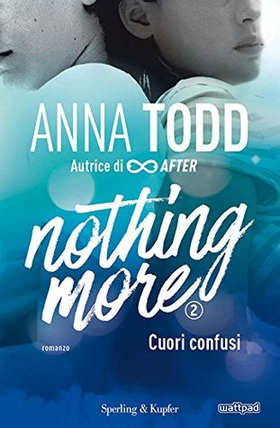 Nothing more 2: Cuori confusi