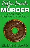 Coffee Treacle Murder (Donut Hole Mystery #24)