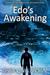 Edo's Awakening (Stories of...