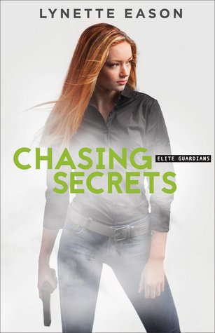 Chasing Secrets (Elite Guardians, #4)