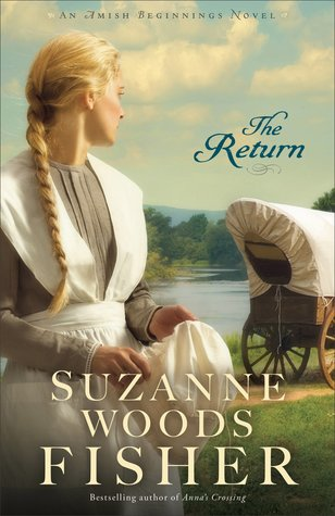 The Return (Amish Beginnings #3)