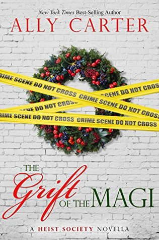 The Grift of the Magi by Ally Carter