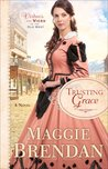Trusting Grace (Virtues and Vices of the Old West #3)