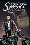 Where There's Smoke (The Devil's Apostles MC, #1)