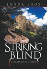 Striking Blind: A Sorrel Janes Mystery