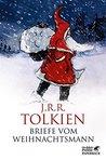 Briefe vom Weihnachtsmann by J.R.R. Tolkien