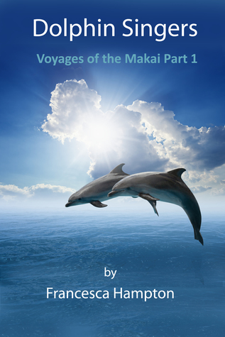 dolphin-singers-voyages-of-the-makai-part-1