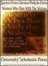 Quotes From Clarissa Pinkola Estés' Women Who Run With The Wolves: Great Non-Fiction Books Quotation Series