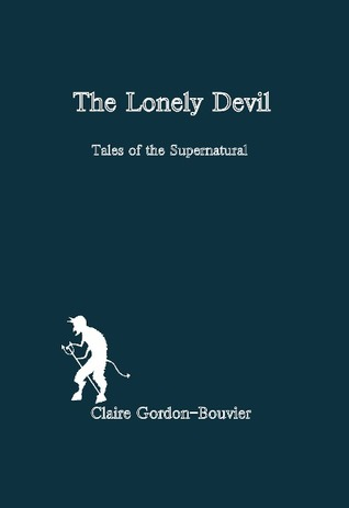 The Lonely Devil: Tales of the Supernatural